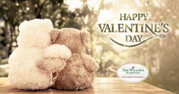 Happy Valentine's Day - Willows of Ramsey Hill